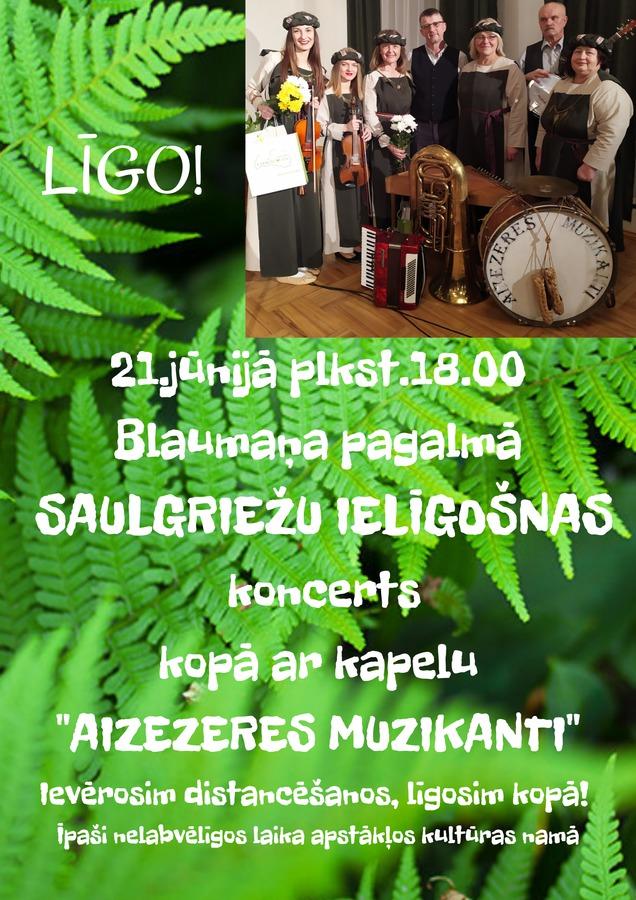 21_junja_plkst_18_00_blaumana_pagalma_saulgriezu_ieligosnas_koncerts_kopa_ar_kapelu_aizezeres_muzikanti_1.jpg